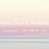 FINDING PEACE WORKSHOP  mit Thais  de la Paz und Madhavi  // Sonntag 20.11. // 14 – 17 Uhr